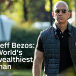 170727140800-jeff-bexos-worlds-wealthiest-man-1024x576