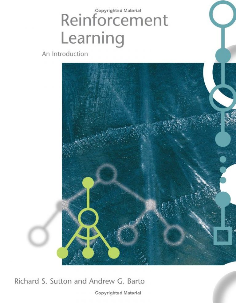 Reinforcement Learning: An Introduction, Second Edition